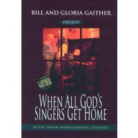 When All God`s  Singers Get Home