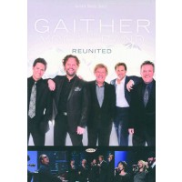 Reunited (DVD) : Gaither Vocal Band, 617884602796