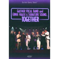 Together (DVD) :   Gaither Vocal Band and Ernie Haase & Sig, 617884478193