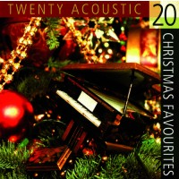 20 Acoustic Christmas Favorites (CD) :   Various/Christmas, 5038508010110