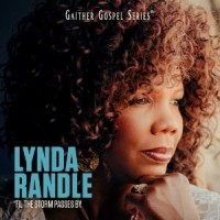 Til the Storm Passes By (CD) : Lynda  Randle, 617884615123
