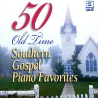 50 Old Time Southern Gospel Piano Favori :   Various, 828120003042