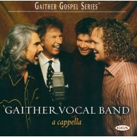Acapella (CD) : Gaither Vocal Band, 617884251604