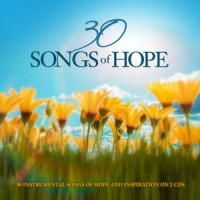 30 Songs of Hope (2CD) :   Various, 792755584125