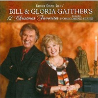 12 Christmas Favorites (CD) : Gaither, Bill/Gaither, Gloria, 617884662127