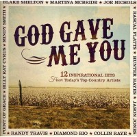 God Gave Me You (CD) :   Various, 080688854928