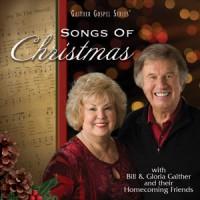 Songs Of Christmas (CD) :   Gaither, Bill / Gaither, Gloria, 617884886226