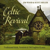 Celtic Revival: Traditional Irish, Scottish & Old English Hymns (CD)