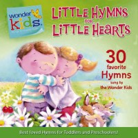 Little Hymns for Little Hearts (CD)