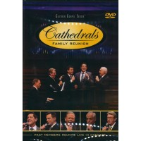 Cathedrals Family Reunion: Past Members Reunite Live In Concert (DVD)