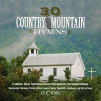 30 Country Mountain Hymns (2CD)  :  , 792755608029
