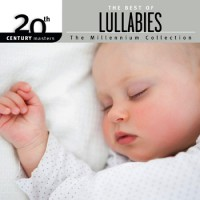 The Best Of Lullabies (CD) 20th Century Masters The Millennium Collection :  , 602547327048