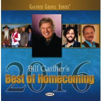 Bill Gaither's Best Of Homecoming 2016 (CD)  :  , 617884918828