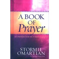 A Book Of Prayer : Stormie  Omartian, 9780736917223
