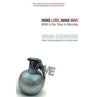 Make Love Make War
