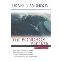 The Bondage Breaker : Neil T.  Anderson, 9781854245748