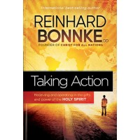 Taking Action Receiving and operating in the gifts and power of the Holy Spirit :  , 9781616387365