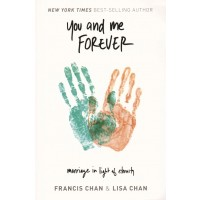 You And Me Forever: Marriage In Light Of