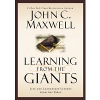 Learning From The Giants Life And Leadership Lessons From The Bible