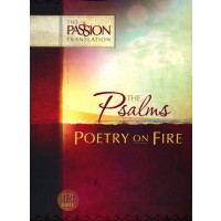 Psalms - Poetry on Fire The Passion Translation