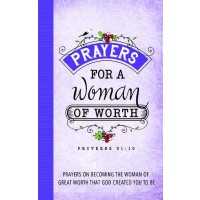 Prayers For a Woman Of Worth