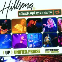 Unified Praise - Live Worship Sydney (CD :   Hillsong/Delirious, 9320428002297