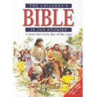 The Children's Bible In 365 Stories : Mary  Batchelor, 9780745945965