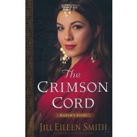 The Crimson Cord: Rahab's Story Daughters of the Promised Land Series - 1
