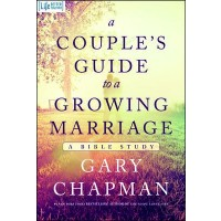 A Couple's Guide to a Growing Marriage A Bible Study