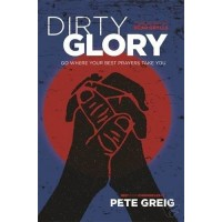 Dirty glory : Peter  Greig, 9781473631700