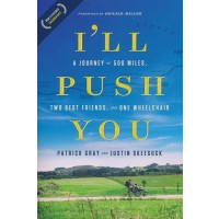 I'll Push You: A Journey of 500 Miles