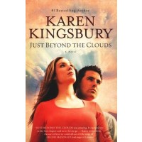 Just Beyond the Clouds A Novel