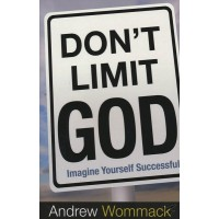 Don't Limit God, Imagine Yourself Successful