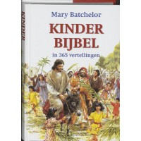 Kinderbijbel in 365 vertellingen :  Batchelor, 9789026610516