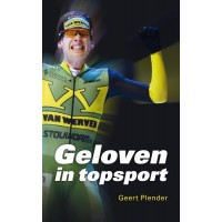 Geloven is topsport