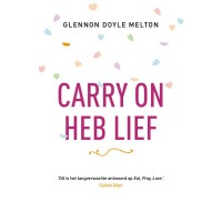 Carry on, heb lief :  Melton, 9789043527576