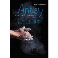 Antsy does time : Neal  Shusterman, 9789047702054