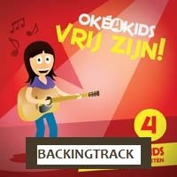 Vrij zijn BACKINGTRACK :   Oke4kids, 9789058110404