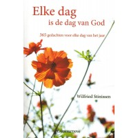 Elke dag is de dag van God :  Stinissen, 9789076671253