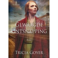 Gewaagde ontsnapping : Tricia  Goyer, 9789492408143