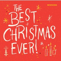 The best Christmas ever :   Newsong, 863041000305