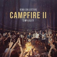 Campfire II: Simplicity (CD) : Rend  Collective, 602547673220