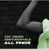 All power : Young  continentals, 9789491568015
