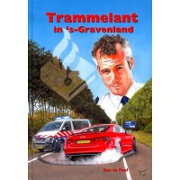 Trammelant in 's Gravenland