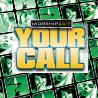 I Worship 24:7 - Your Call (3-CD)
