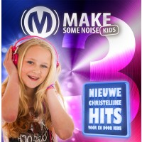 Make some noise kids 3 :  , 5061331910050