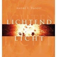 Louterend licht :  Troost, 9789033815539