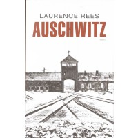 Auschwitz : Laurence  Rees, 9789026321801
