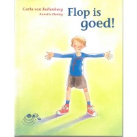 Flop is goed! : Carla van Kollenburg, 9789043701976