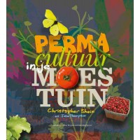 Permacultuur in je moestuin : Christopher  Shein, 9789062245352